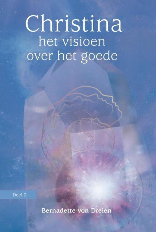 Boek Christina – Deel 2 – Het visioen over het goede